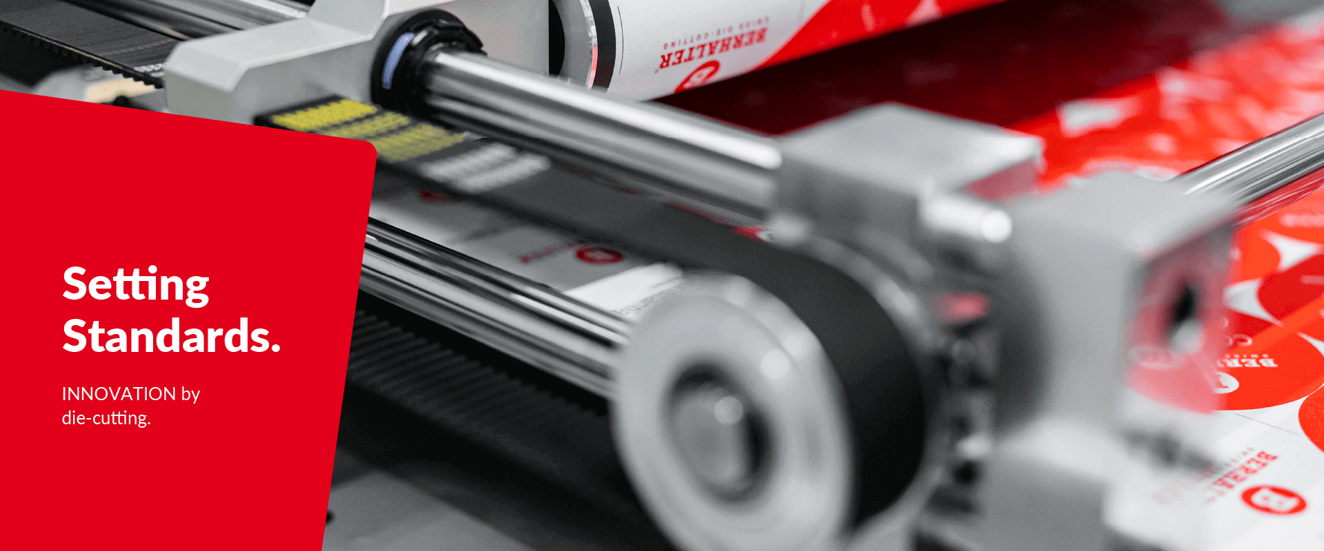 Setting Standards INNOVATION by die-cutting BERHALTER Swiss Die-Cutting